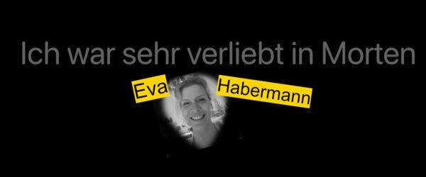 """Eva Habermann: """"Ich war sehr verliebt in Morten"""""""