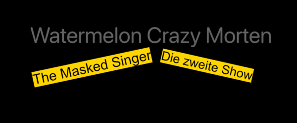 The M(orten)asked Singer – Beinahe auf der Melone ausgerutscht